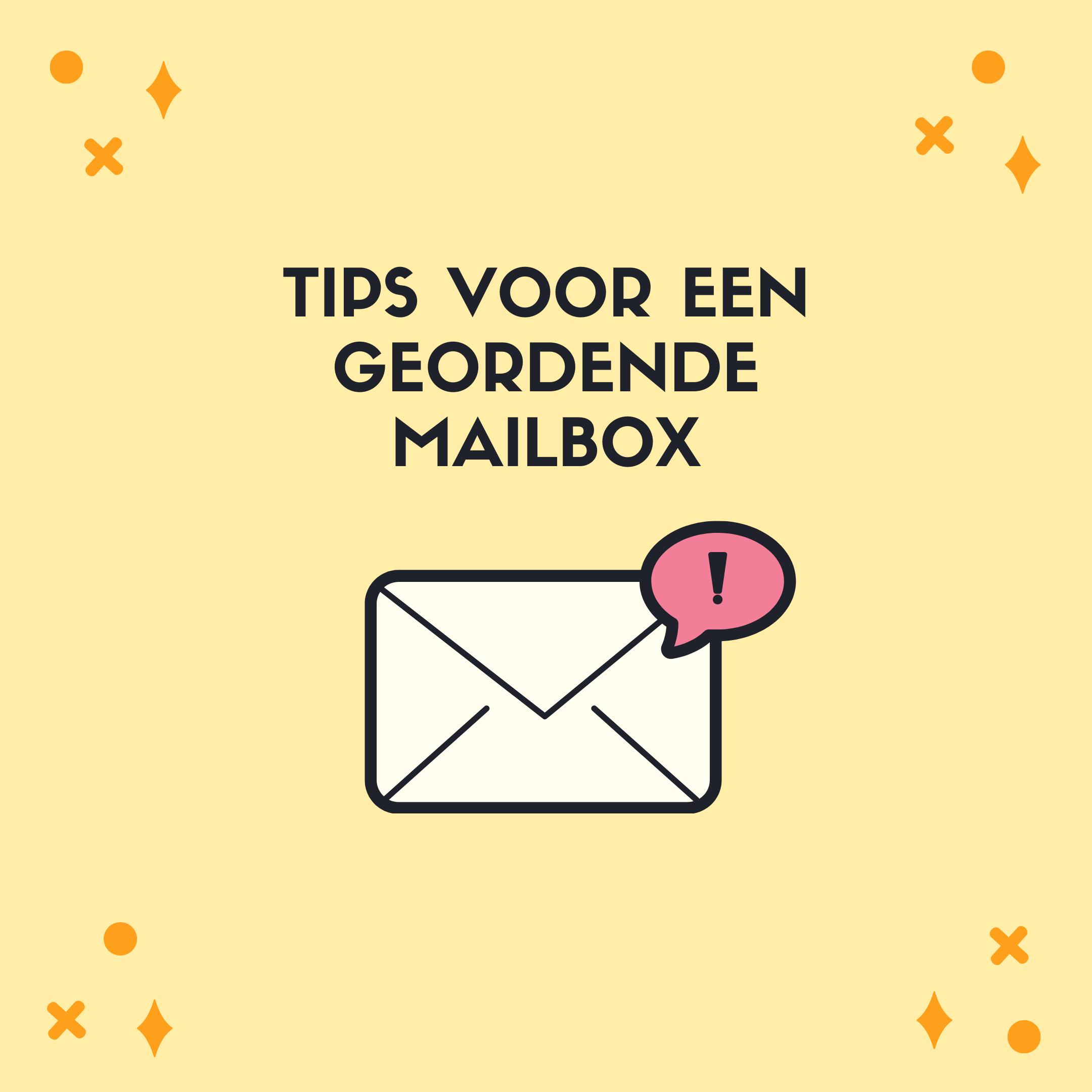 Mailbox: hoe houd je het overzichtelijk?